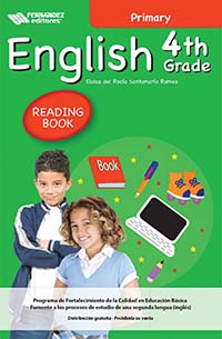 English 4th Grade Primary Libro de Lectura, Editorial: Fernández Editores, Nivel: Primaria, Grado: 4