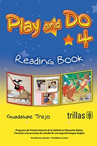 Play and Do 4 Libro de Lectura, Editorial: Trillas, Nivel: Primaria, Grado: 4